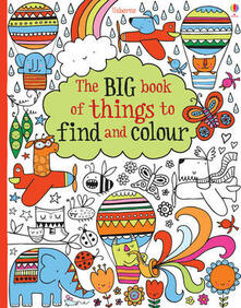 Nordestcaffeisola.it The big book of things to find and colour. Ediz. illustrata Image