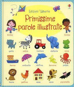 Primissime parole illustrate - Felicity Brooks,Rosalinde Bonnet - copertina