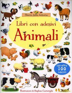 Libro Animali. Con adesivi Jessica Greenwell , Stephen Cartwright