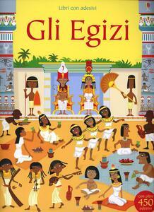 Gli egizi. Con adesivi. Ediz. illustrata - Fiona Watt,Paul Nicholls - copertina