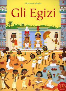 Libro Gli egizi. Con adesivi. Ediz. illustrata Fiona Watt , Paul Nicholls