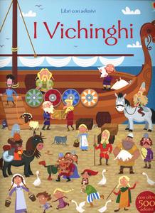 Libro I vichinghi. Con adesivi Fiona Watt , Paul Nicholls