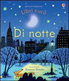 Tegliowinterrun.it Di notte. Ediz. illustrata Image