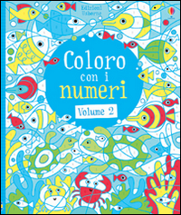 Coloro con i numeri. Vol. 2