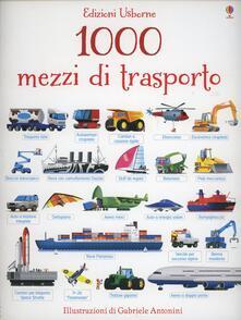 1000 mezzi di trasporto. Ediz. illustrata.pdf