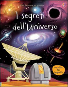 I segreti dell'universo - Alex Frith,Lee Cosgrove - copertina