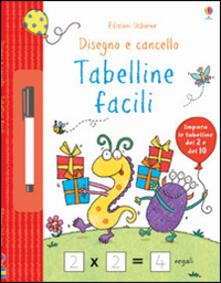 Lpgcsostenible.es Tabelline facili. Disegno e cancello. Ediz. illustrata. Con gadget Image