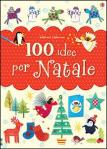 Foto Cover di 100 idee per Natale, Libro di Fiona Watt, edito da Usborne Publishing 0