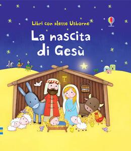 La nascita di Gesù - Sam Taplin,Rosalinde Bonnet - copertina