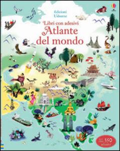 Libro Atlante del mondo. Con adesivi Sam Baer , Nathalie Ragondet 0