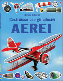 Ascotcamogli.it Aerei. Costruisco con gli adesivi Image