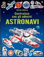 Astronavi. Costruisco con gli adesivi