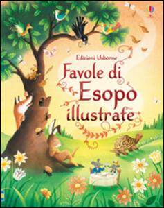 Favole di Esopo illustrate. Ediz. illustrata - Susanna Davidson,Giuliano Ferri - copertina