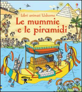 Le mummie e le piramidi - Rob Lloyd Jones,Stefano Tognetti - copertina