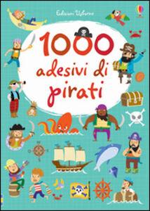 Libro 1000 adesivi di pirati Lucy Bowman