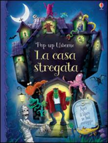 La casa stregata. Libro pop-up. Ediz. illustrata.pdf