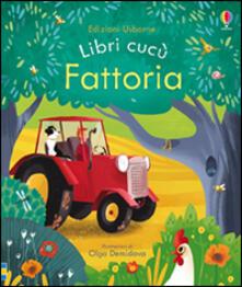 Parcoarenas.it Fattoria. Libri cucù. Ediz. illustrata Image
