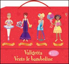Tegliowinterrun.it Valigetta Vesto le bamboline. Con adesivi. Ediz. illustrata. Vol. 2 Image