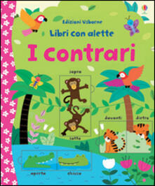 Winniearcher.com I contrari. Libri con alette. Ediz. illustrata Image