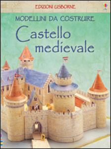 Castello medievale. Modellini da costruire - Iain Ashman - copertina