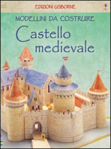 Libro Castello medievale. Modellini da costruire Iain Ashman