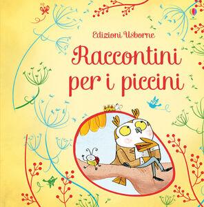 Foto Cover di Raccontini per i piccini, Libro di  edito da Usborne Publishing 0