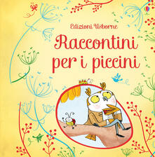 Listadelpopolo.it Raccontini per i piccini. Ediz. illustrata Image