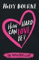 How Hard Can Love be
