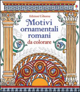 Libro Motivi ornamentali romani. Da colorare Sam Baer , David Thelwell 0
