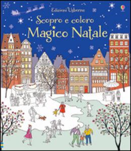 Libro Magico Natale Abigail Wheatley , Sophie Crichton