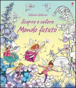 Libro Mondo fatato Susanna Davidson , Barbara Bongini 0