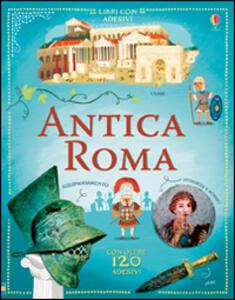 Antica Roma. Con adesivi - Megan Cullis,Wesley Robins - copertina