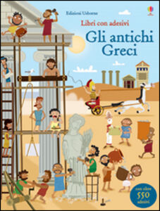 Libro Gli antichi Greci. Con adesivi Fiona Watt , Paul Nicholls 0