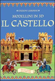 Vastese1902.it Il castello. Modellini 3D. Ediz. illustrata Image