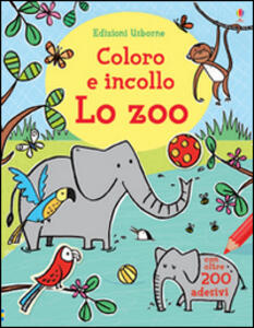 Lo zoo. Coloro e incollo. Ediz. illustrata