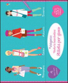 Voluntariadobaleares2014.es Valigetta Vesto le bamboline-Stilista. Con adesivi. Ediz. illustrata Image
