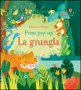 La giungla. Libro pop-up. Ediz. illustrata