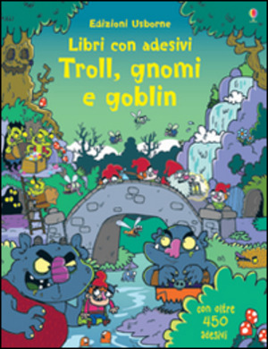 Troll, gnomi e goblin