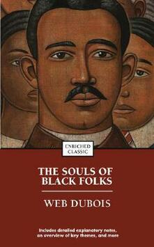The Souls of Black Folks: Enriched Classic - W. E. B. Du Bois - cover