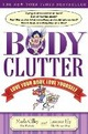 Body Clutter: Love Your B