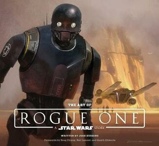 Libro in inglese The Art of Rogue One: A Star Wars Story  - Lucasfilm Ltd