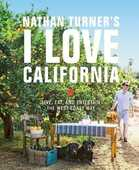 Libro in inglese Nathan Turner's I Love California: Design and Entertaining the West Coast Way Nathan Turner
