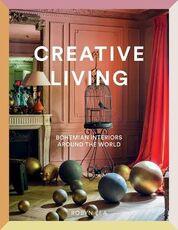 Libro in inglese Creative Living: Bohemian Interiors Around the World Robyn Lea