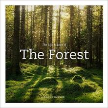 Life & Love of the Forest - Lewis Blackwell - cover
