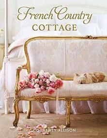 French Country Cottage - Courtney Allison - cover