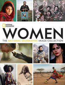 Women: The National Geographic Image Collection - National Geographic,Susan Goldberg - cover