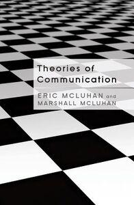 Libro inglese Theories of Communication Eric McLuhan , Marshall McLuhan