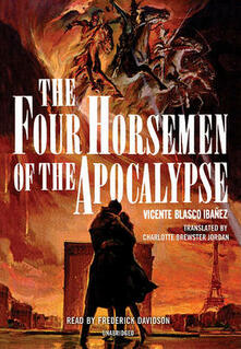 The Four Horsemen of the Apocalypse - Vicente Blasco Ibanez - cover