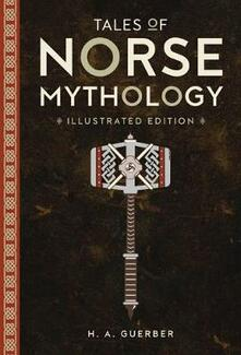 Tales of Norse Mythology - H. A. Guerber - cover