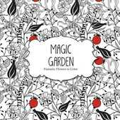 Libro in inglese Magic Garden: Fantastic Flowers Coloring Book for Adults